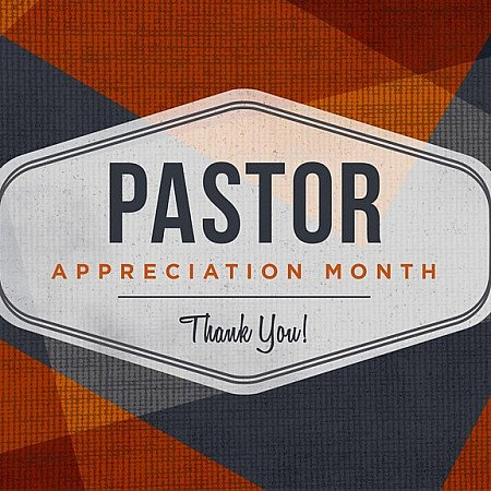 Pastor Appreciation Month is taking place in October!